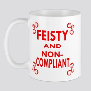 Feisty And Non-Compliant Mug