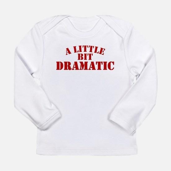 littlebitdramatic Long Sleeve T-Shirt