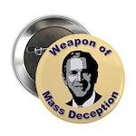 Weapon of Mass Deception Button (100 pk)