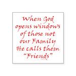 God Made Friends Square Sticker 3