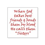 God Made Sisters Square Sticker 3