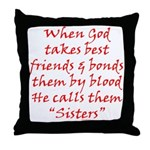 God Made Sisters Throw Pillow