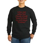 God Made Brothers Long Sleeve Dark T-Shirt