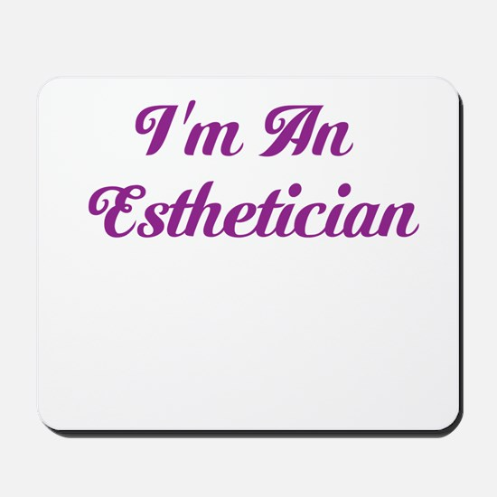 ethetician Mousepad