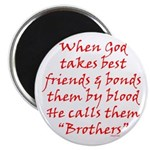God Made Brothers Magnet
