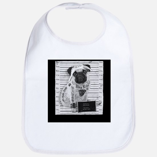 "Pug Life Mug Shot ""All Eyez On Me"" Bib"