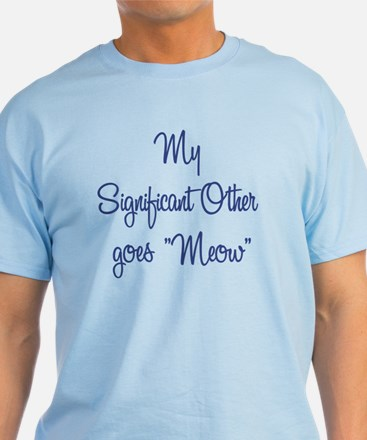My Significant Other T-Shirt
