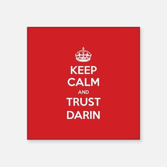 Trust Darin Sticker