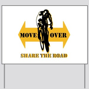 Move Over Share The Road Yard Sign