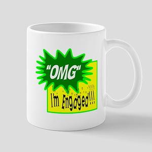 OMG, Im Engaged! Mugs