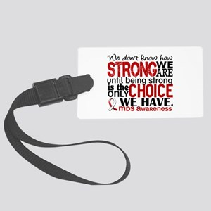 MDS How Strong We Are Large Luggage Tag