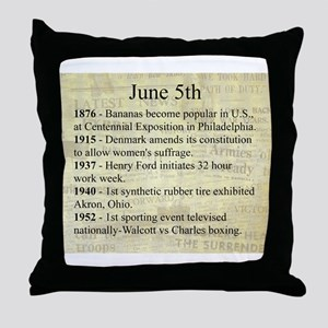 June 5th Throw Pillow