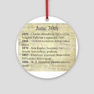 June 30th Ornament (Round)