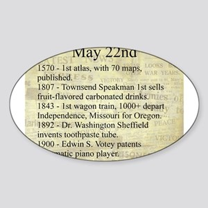 May 22nd Sticker (Oval)