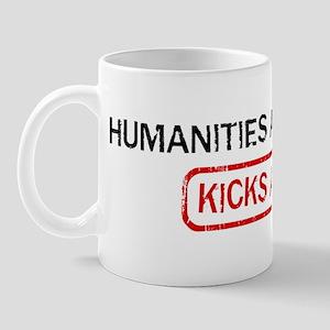 HUMANITIES AND ARTS kicks ass Mug