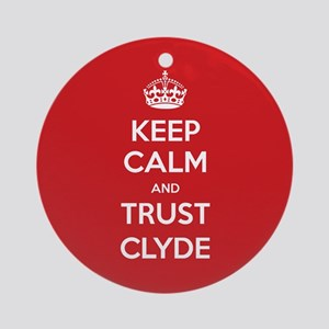 Trust Clyde Ornament (Round)