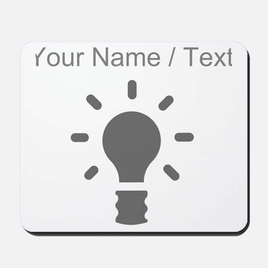 Custom Grey Light Bulb Mousepad