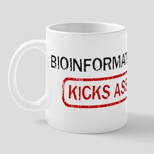 BIOINFORMATICS kicks ass Mug