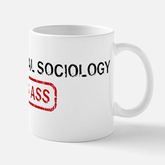 ENVIRONMENTAL SOCIOLOGY kicks Mug