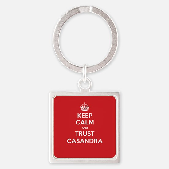 Trust Casandra Keychains
