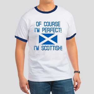 I'M PERFECT I'M SCOTTISH Ringer T