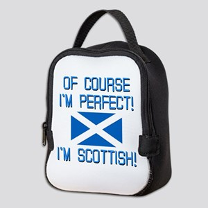 I'M PERFECT I'M SCOTTISH Neoprene Lunch Bag