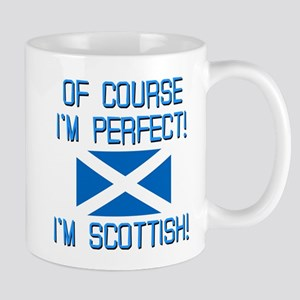 I'M PERFECT I'M SCOTTISH Mug