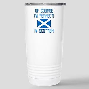 I'M PERFECT I'M SCOTTIS Stainless Steel Travel Mug