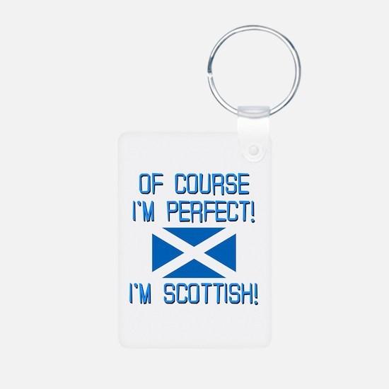I'm Perfect I'm Scottish Aluminum Photo Keychain