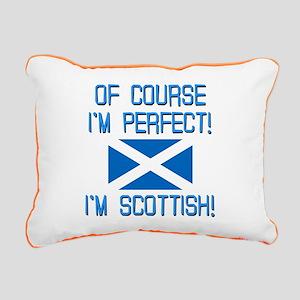 I'm Perfect I'm Scottish Rectangular Canvas Pillow