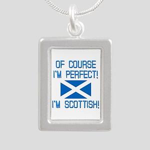 I'm Perfect I'm Scottish Silver Portrait Necklace