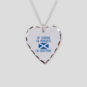 I'm Perfect I'm Scottish Necklace Heart Charm