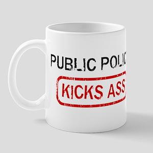 PUBLIC POLICY kicks ass Mug