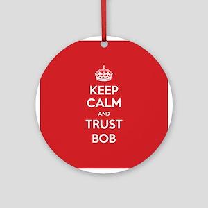 Trust Bob Ornament (Round)