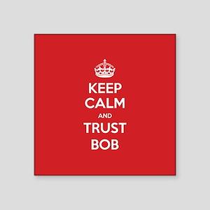 Trust Bob Sticker