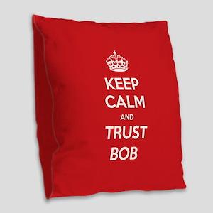 Trust Bob Burlap Throw Pillow