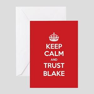 Trust Blake Greeting Cards
