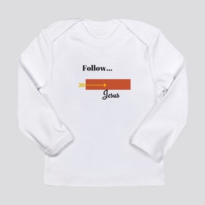 Follow Jesus Long Sleeve T-Shirt