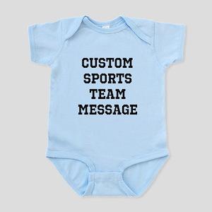 Custom Sports Team Message Infant Bodysuit