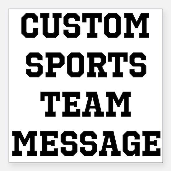 "Custom Sports Team Messa Square Car Magnet 3"" x 3"""