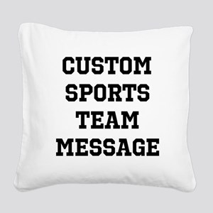 Custom Sports Team Message Square Canvas Pillow