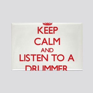 Keep Calm and Listen to a Drummer Magnets
