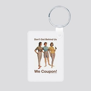 DON'T GET BEHIND US... Aluminum Photo Keychain