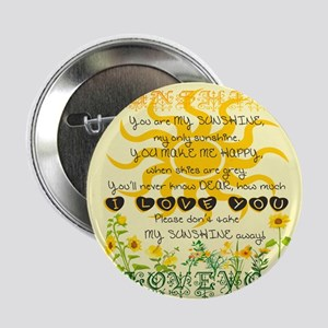 """You Are My Sunshine! 2.25"""" Button"""