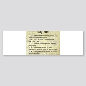 July 30th Bumper Sticker