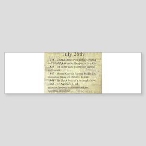 July 26th Bumper Sticker