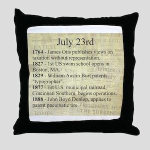 July 23rd Throw Pillow
