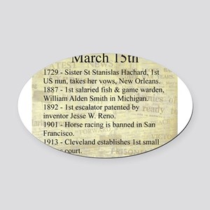 March 15th Oval Car Magnet