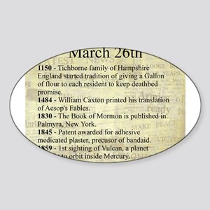 March 26th Sticker (Oval)