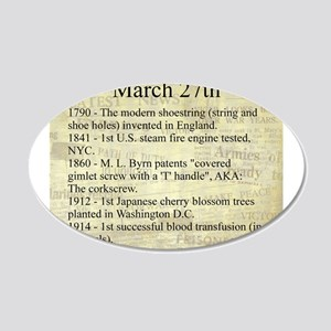 March 27th 20x12 Oval Wall Decal
